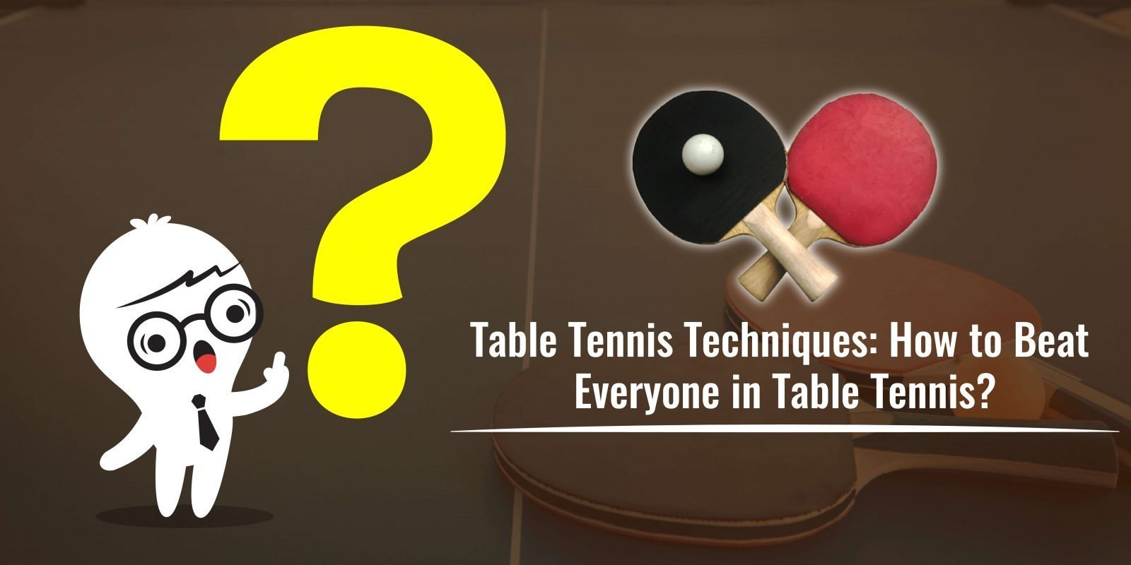 table tennis techniques