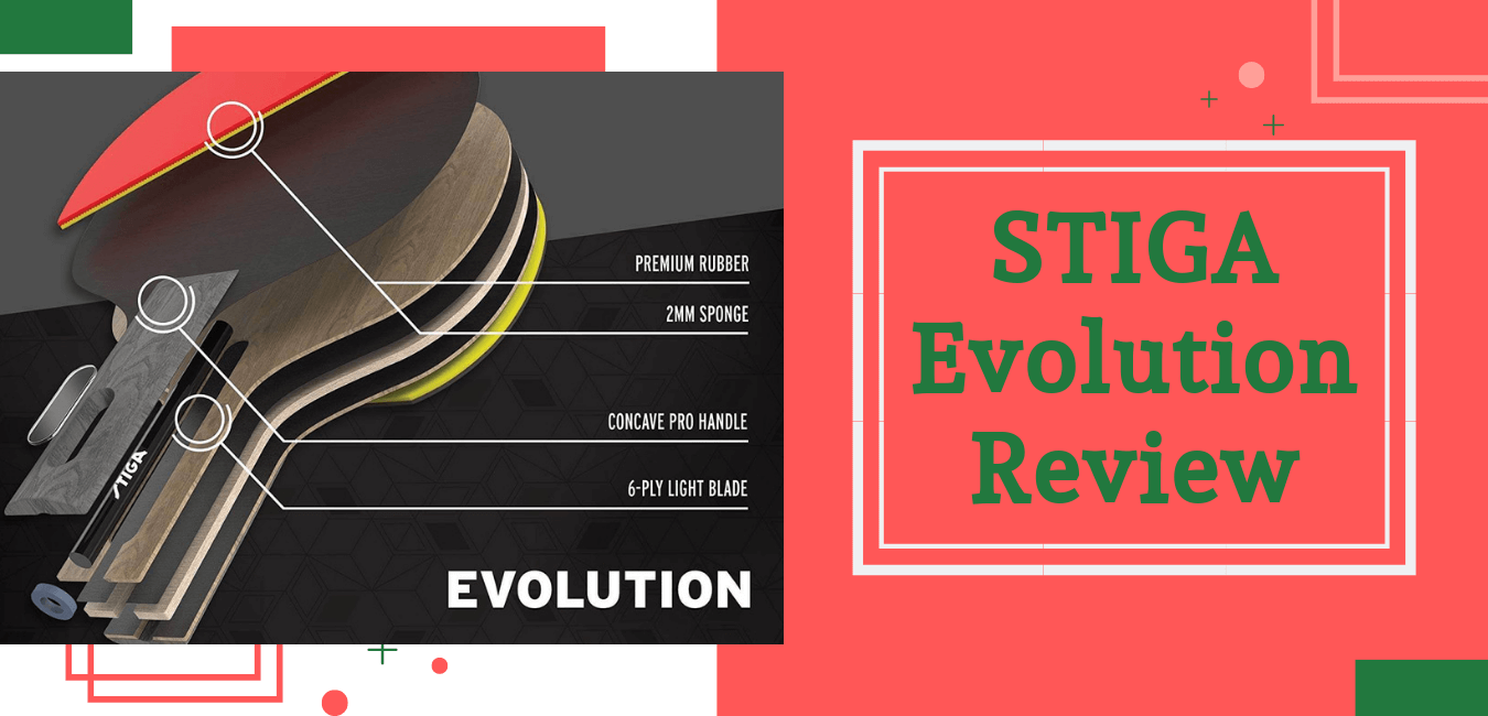 STIGA Evolution Review